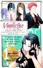 Vindictive ||HIATUS|| by wooshuu