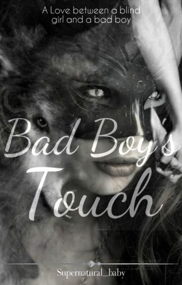 Bad Boy's Touch