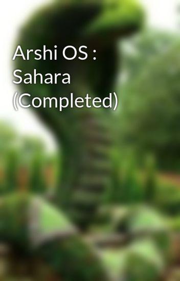 Arshi OS : Sahara (Completed) - Sri Ssv - Wattpad