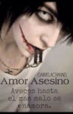 Amor asesino. 1 by GabrielaChannel