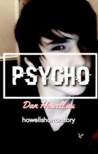 Psycho by howellshorrorstory