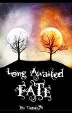 Long Awaited Fate Book 1 by carata711