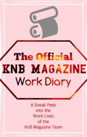 the official knb magazine work diary 2 diary entry life
