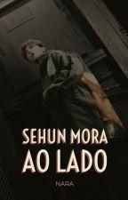 SEHUN MORA AO LADO [hiatus] by dyokyo