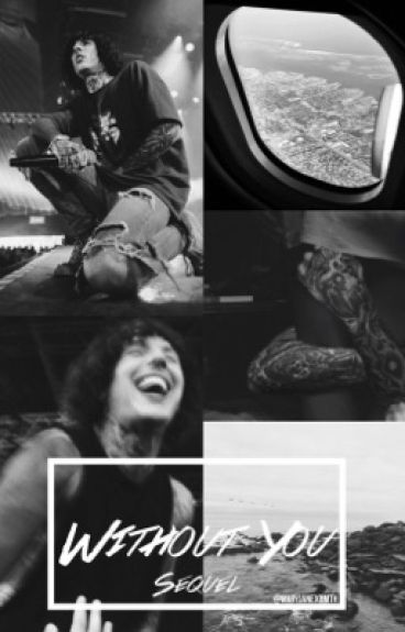 Without You (Sequel) || Oliver Sykes