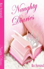 Naughty Diaries - Selesai by RiriSuwandi