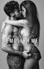 Demolish Me by Cookierus