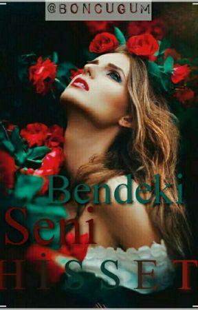 BENDEKİ SENİ HİSSET by boncugum