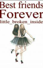 ßeśt FriènDs ForÈvEŕ by little_broken_inside