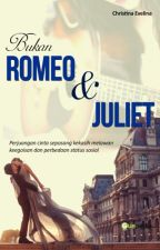 Bukan Romeo & Juliet by Christina_Evelina