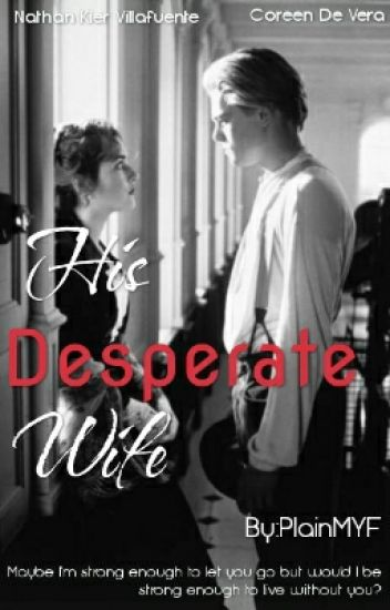 His Desperate Wife