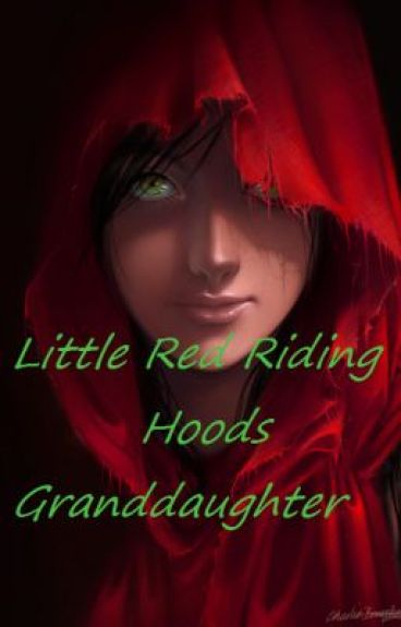 Little Red Riding Hoods Granddaughter by MikaylaCorinne