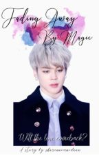 Fading Away By Magic || BTS - GOt7 Fanfiction [UNEDITED] by sharinaimnidaaa