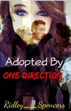 Far From Normal, Close To Famous, Finally At Love, And Forever A Family (1D Adopted Book 1&2&3&4) by Bailey_Spencers