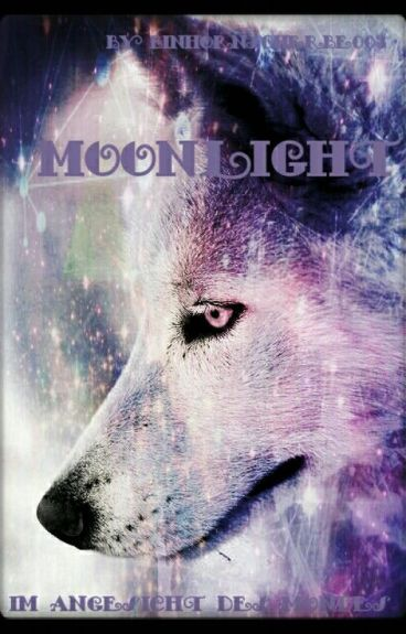 Moonlight - Im Angesicht  des Mondes *On Hold*