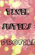 tavel sisters:profile by mion-sama