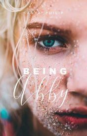 Being Abby by zilchcity