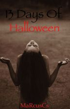 13 Days of Halloween Flash Fiction by MaRcusCs