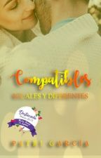 Compatibles #1 (Editándose) by thebabypes