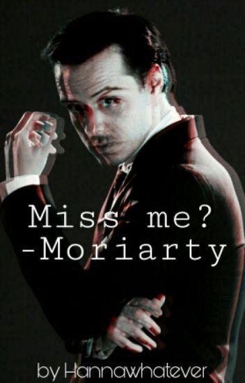 Miss Me?