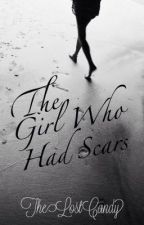 The Girl Who Had Scars || discontinued  by TheLostCandy