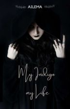 My Indigo my Life by Ameliaputri03