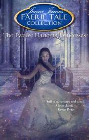 The Twelve Dancing Princesses by JenniJames