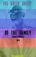The Queer Sheep Of The Family(teen lesbian) by missfeet