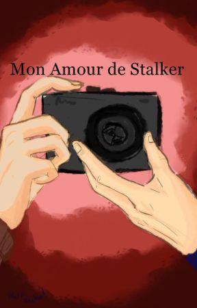 Mon Amour De Stalker by NoraNecko