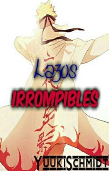 Lazos Irrompibles ~ Naruto y tu