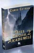 ÖZEL GÜÇLER AKADEMİSİ 2 by cansu_ceyhan