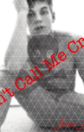 Don't Call Me Crazy (boyxboy)