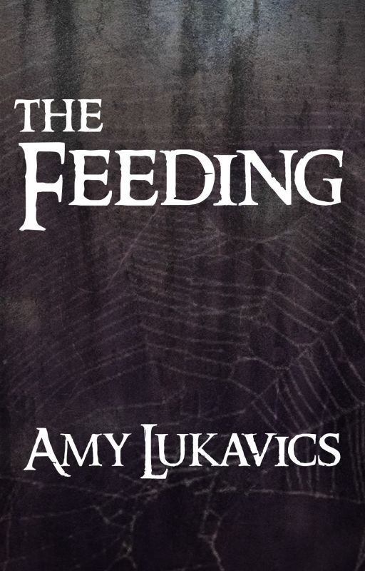 THE FEEDING by amylukavics