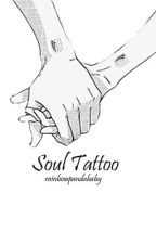 Soul Tattoo (Ereri) (Finished) by rainbowpandababy