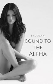 Bound To The Alpha by Lillrah