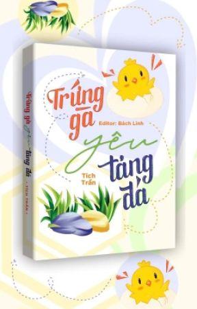[BHTT - Edit] Trứng gà yêu tảng đá - Tích Trần by NguyenChi599