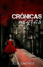 CRÓNICAS NEGRAS ©  by Arassha