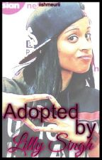 Adopted by Lilly Singh // IISuperwomanII by iishmeurii