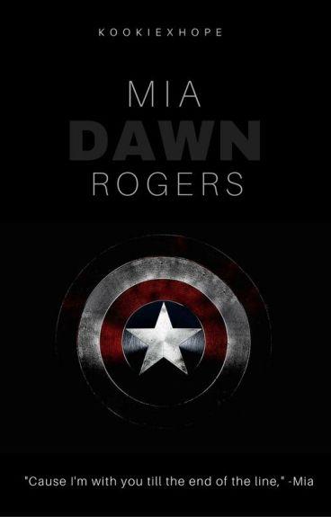 Mia Dawn Rogers (A Captain America's Daughter) [Book 1]