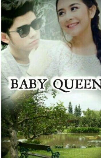 Baby Queen !!