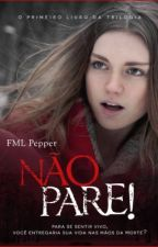 NÃO PARE! by FMLPepper