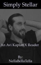 Simply Stellar. [Avi Kaplan x Reader <name edit>] by NellaBellaTella