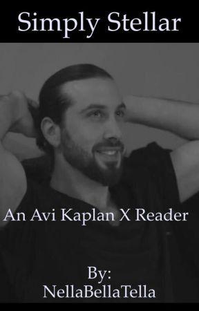 Simply Stellar. [Avi Kaplan x Reader <name edit>] by pentabae