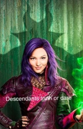 Descendants truth or dare - Another Dare - Wattpad