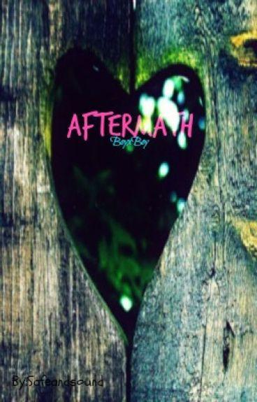 Aftermath (BoyxBoy) by Safeandsound