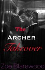 The Archer Takeover by Rizcat98