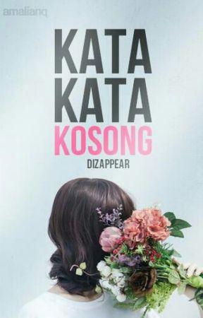 KATA KATA KOSONG by dizappear