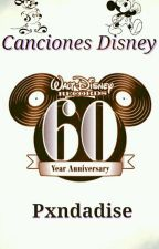 Canciones de Disney by Pxndadise