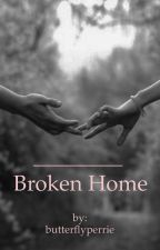 Broken Home || zerrie fanfic. by butterflyperrie