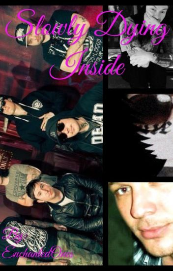 Slowly Dying Inside (Hollywood  Undead X Reader)